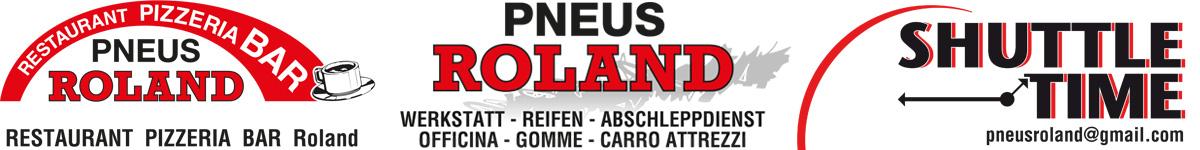 Pneus Roland - Ristorante Pizzeria Bar - Officina Gomme - Shuttle & Taxi